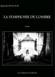 La Symphonie de l'ombre