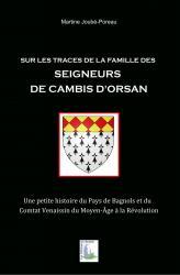 Sur les traces de la famille des Seigneurs de Cambis d'Orsan