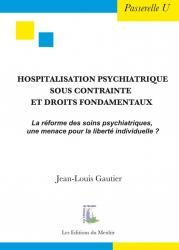 Hospitalisation psychiatrique sous contrainte et droits fondamentaux