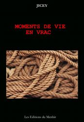 Moments de vie en vrac